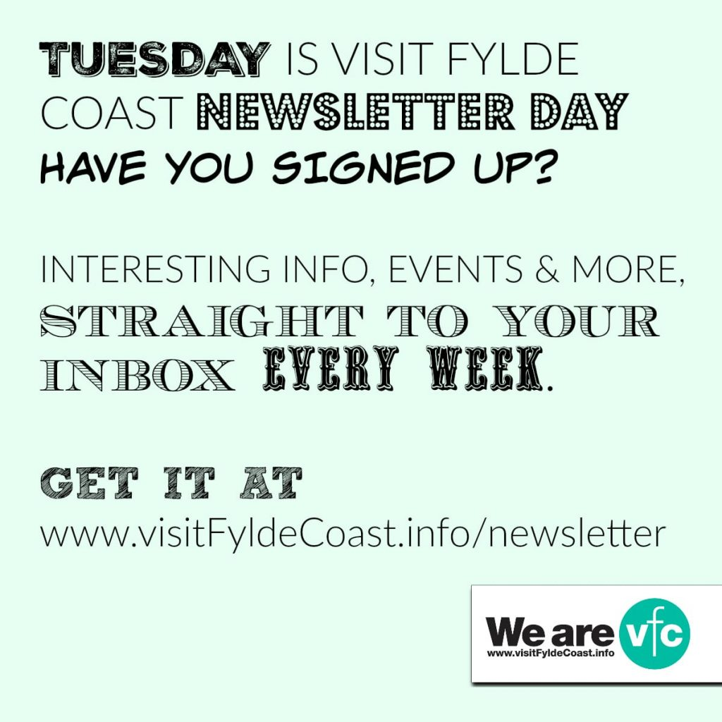 Tuesday is Visit Fylde Coast newsletter day. Sign up now!