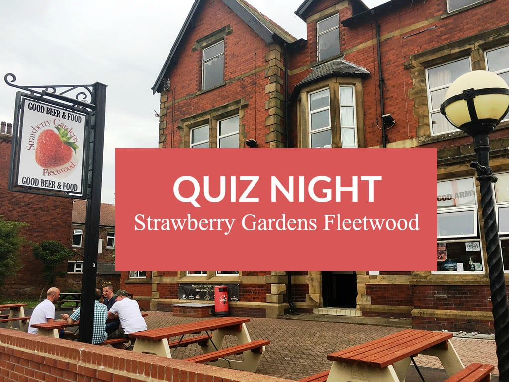 Quiz night Strawberry Gardens Fleetwood