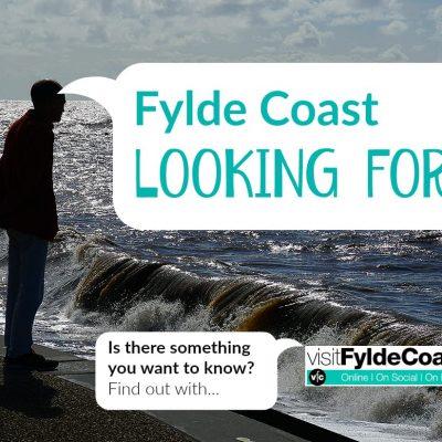 Fylde Coast Looking For...