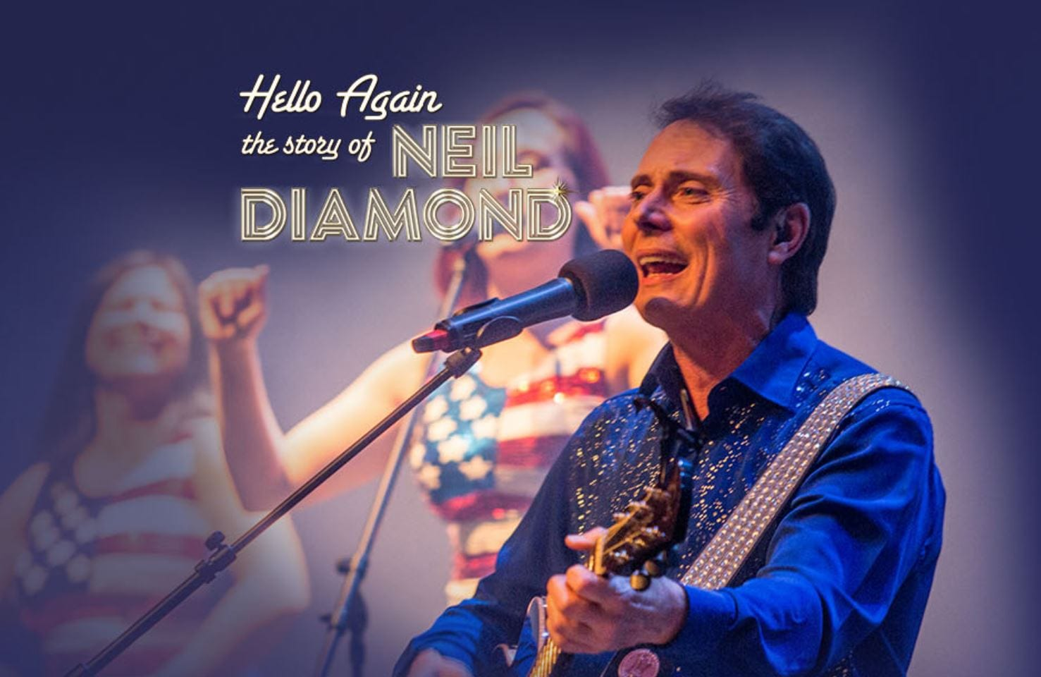 Hello Again: The Story of Neil Diamond at Blackpool Grand Theatre