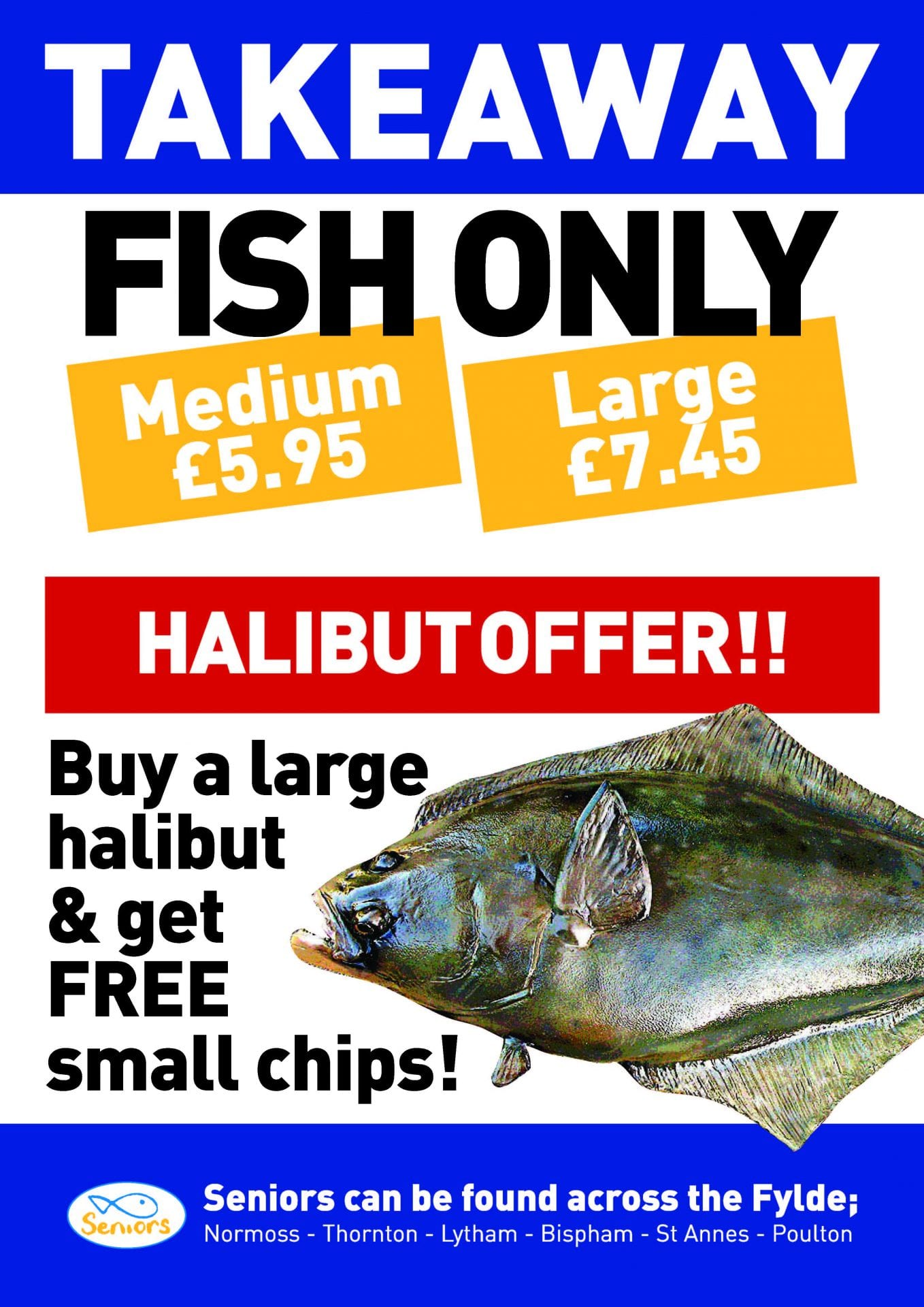 Halibut Takeaway offer at Seniors fish and chips