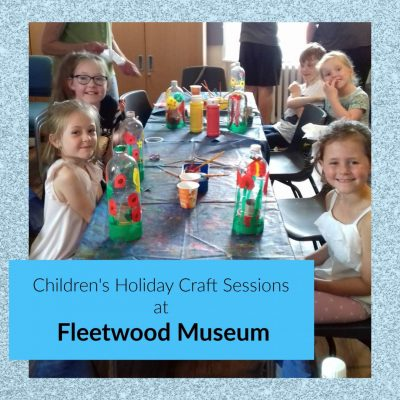 Summer at Fleetwood Museum