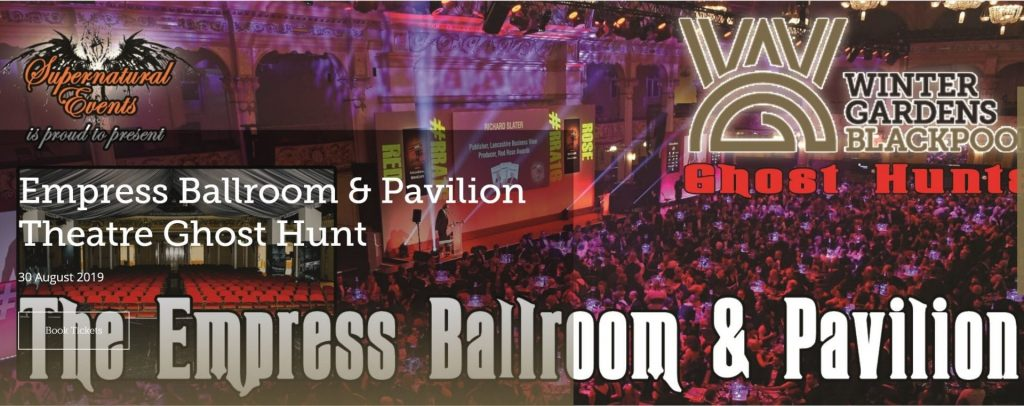 Empress Ballroom & Pavillion Ghost Hunt