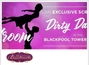 Dirty Dancing Screening at Blackpool Tower