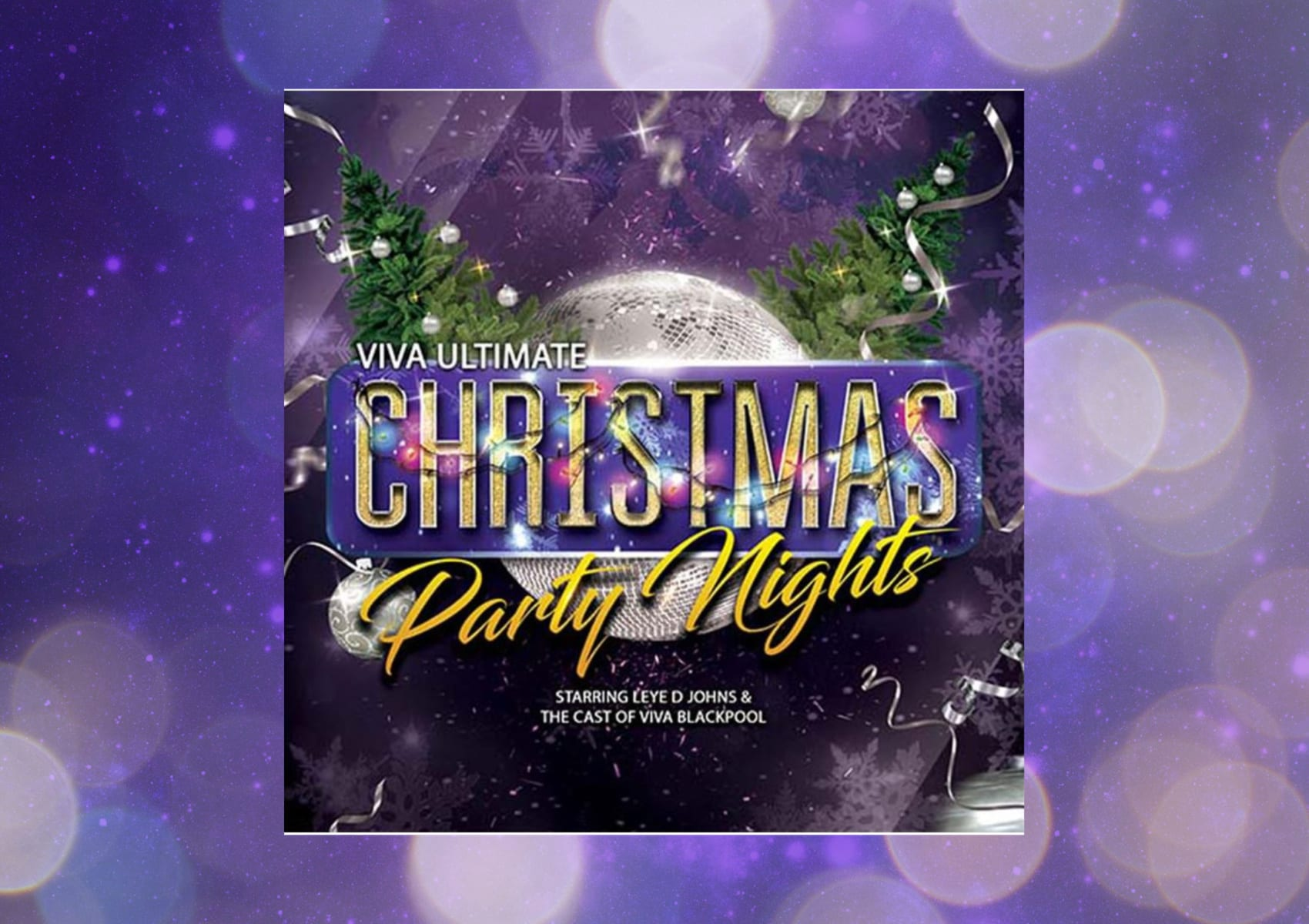 Christmas Graphics 2019.Viva Ultimate Christmas Party Nights 2019 With 15 Off