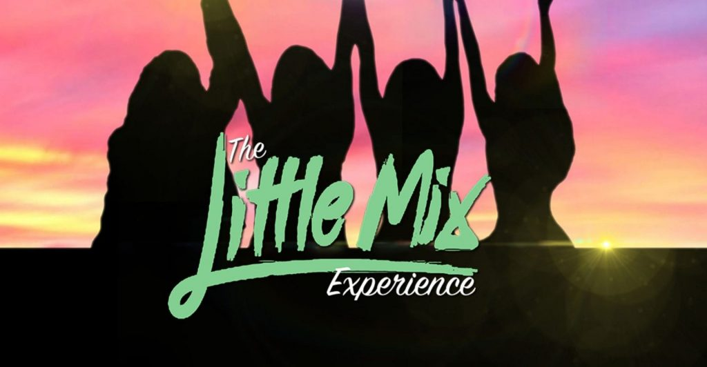 Little Mix Experience at Blackpool Grand Theatre