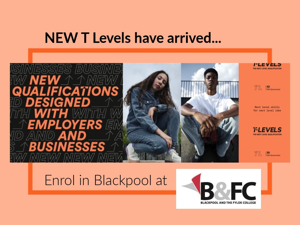 T Levels at Blackpool and the Fylde College