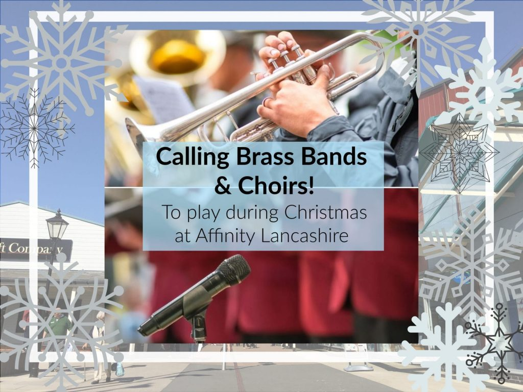 Calling Choirs and bands to play at Affinity Lancashire this Christmas
