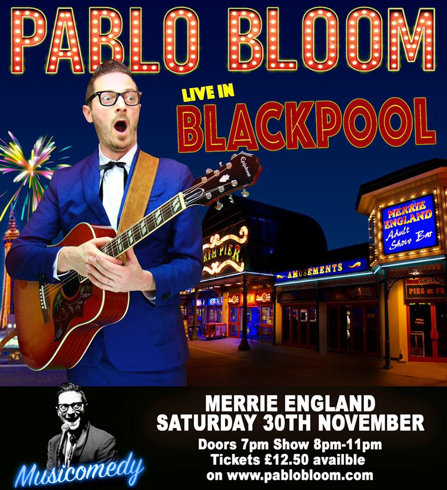Pablo Bloom live at Blackpool North Pier